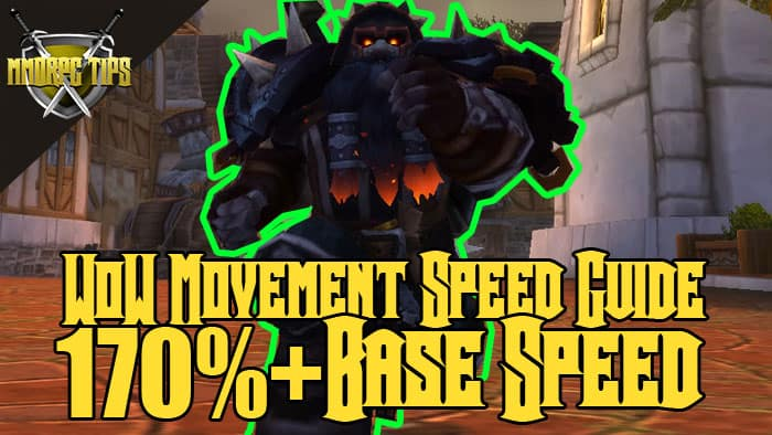 Movement Speed Stat Guide for WoW BFA 8 2 - MMORPG Tips