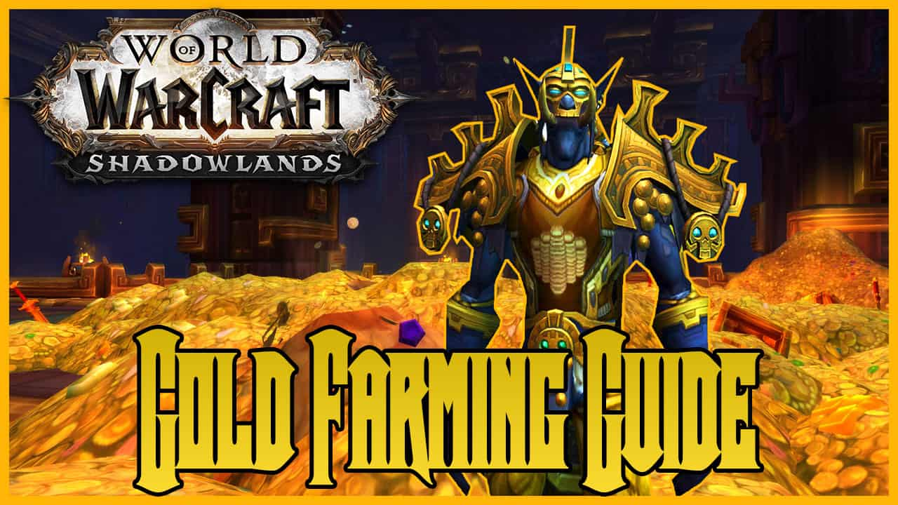 WoW Gold Farming Guide
