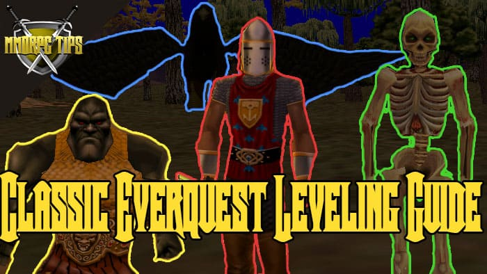 Project 1999 / Classic EQ Leveling Guide - MMORPG Tips