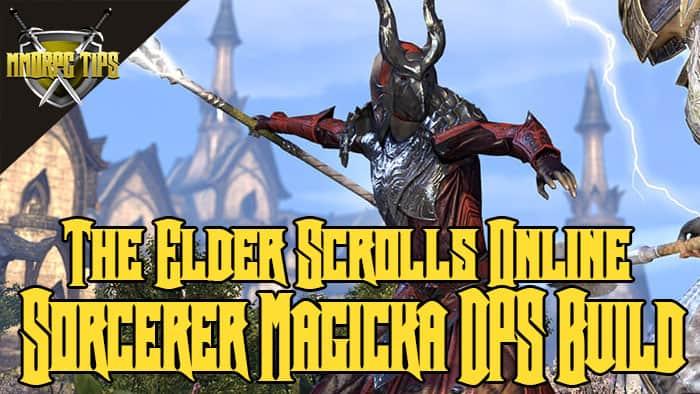 Sorcerer Magicka DPS PVE Build - Mag Sorc - ESO Elsweyr