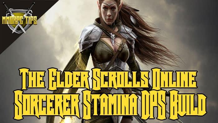 Sorcerer Stamina DPS PVE Build - Stam Sorc - ESO Elsweyr