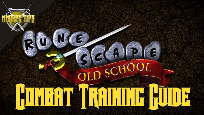 OSRS Melee / Combat Skill Training Guide - MMORPG Tips