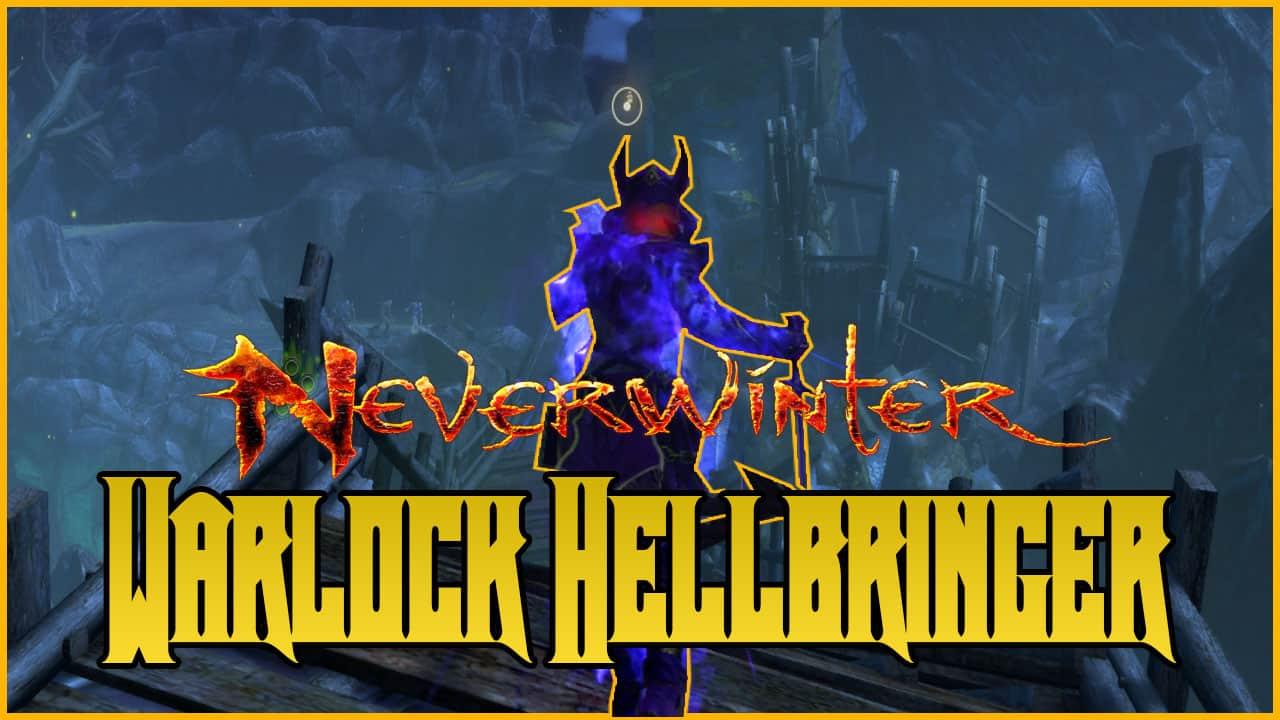 The Complete Warlock Hellbringer Dps Build Neverwinter Mod 19 Avernus