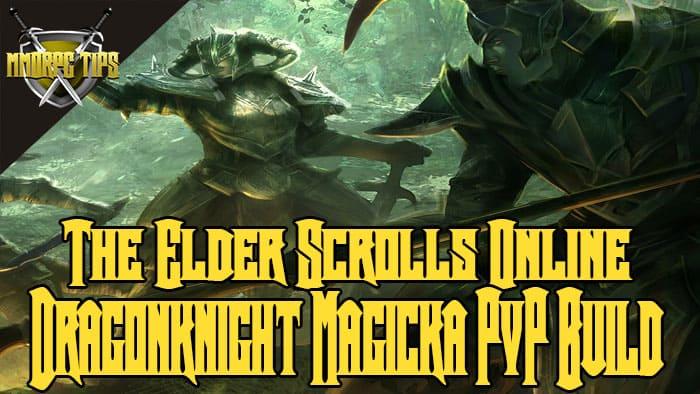 Dragonknight Magicka PVP Build - MagKnight - ESO Elsweyr