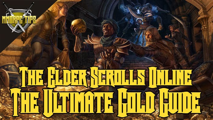 The Ultimate ESO Gold Farming Guide - Elsweyr 2019 - MMORPG Tips