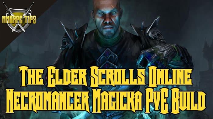 Necromancer magicka pve build for Eso