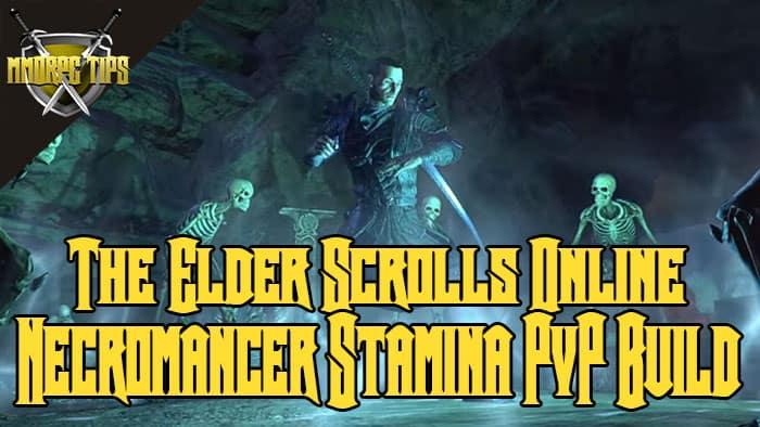 necromancer stamina build for pvp in eso
