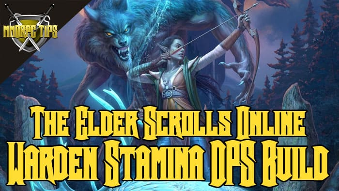 Warden Stamina DPS PVE Build - StamDen - ESO Elsweyr