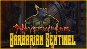 Barbarian Sentinel Build