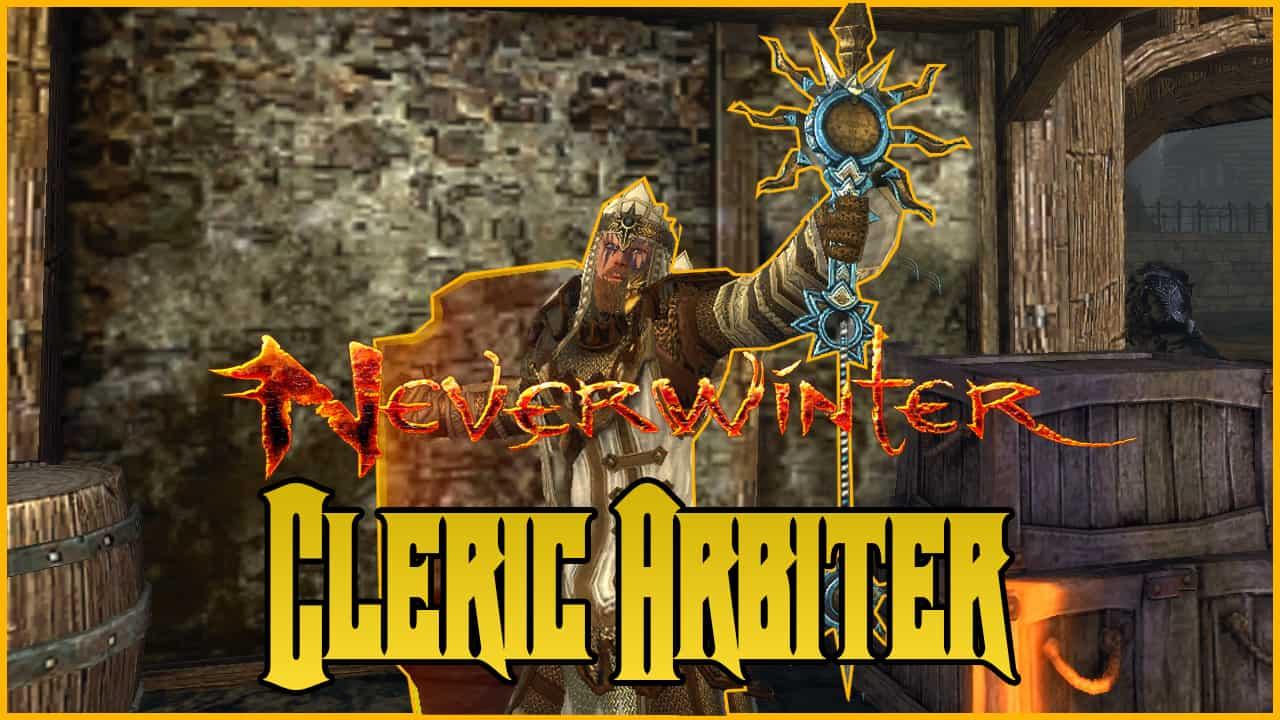 Cleric Arbiter Build