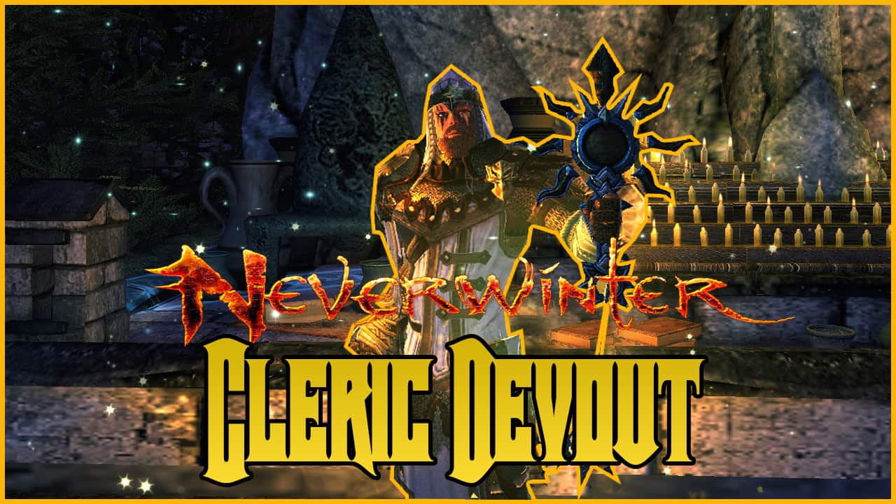 Cleric Devout Build