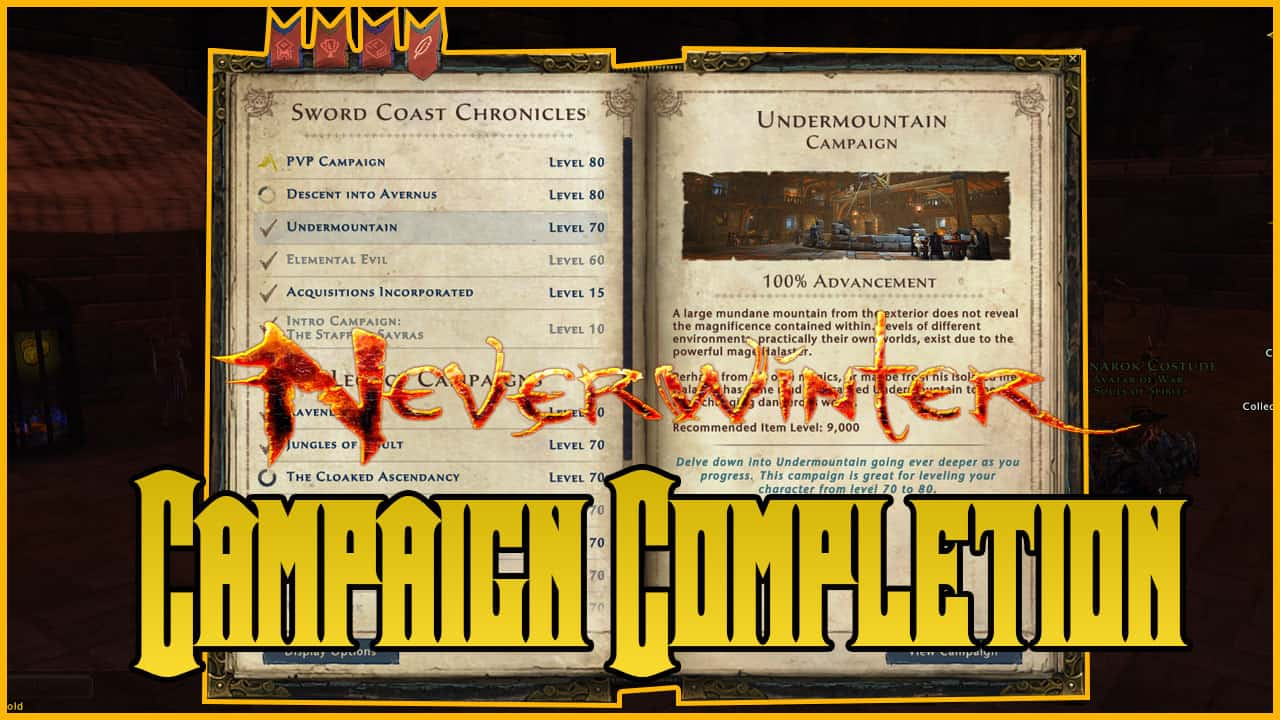 Neverwinter Campaign Completion