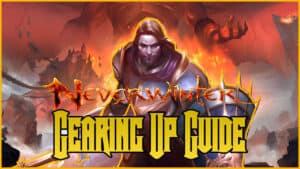 Neverwinter Gearing Up Guide
