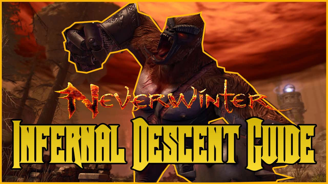 Neverwinter Eternal Descent Guide