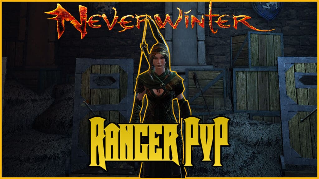 Neverwinter Ranger PvP Build