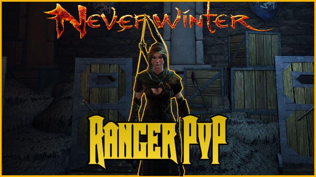Neverwinter Ranger PvP Build