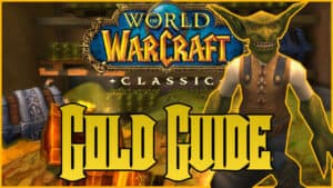 Wow Classic Gold Farming Guide Header Image