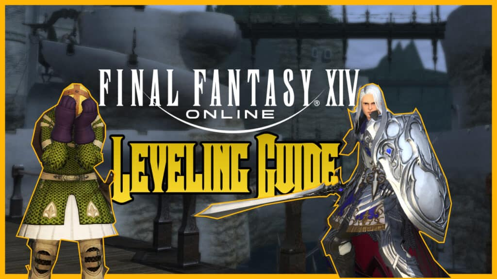 Final Fantasy XIV Leveling Guide