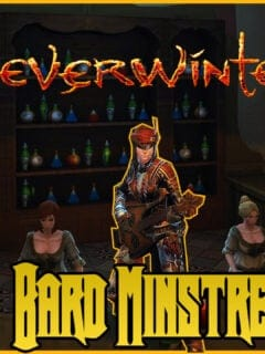 Neverwinter Bard Minstrel Build